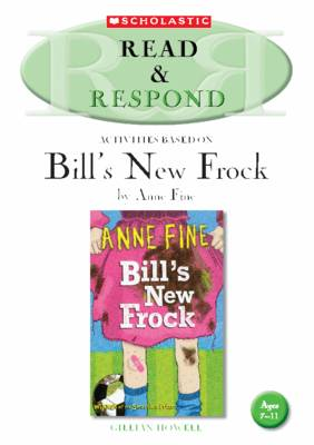 Bill's New Frock Teacher Resource Teacher Resource by Gillian Howell