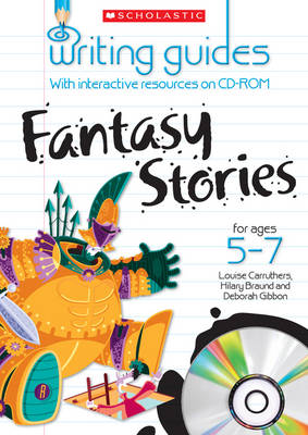 Fantasy Stories for Ages 5-7 by Hilary Braund, Deborah Gibbon, Louise Carruthers