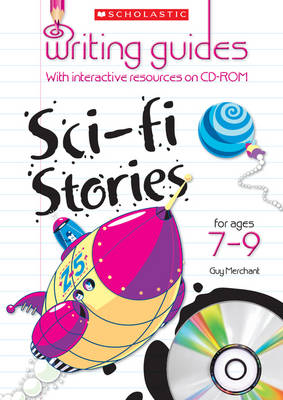 Sci-Fi Stories for Ages 7-9 by Guy Merchant