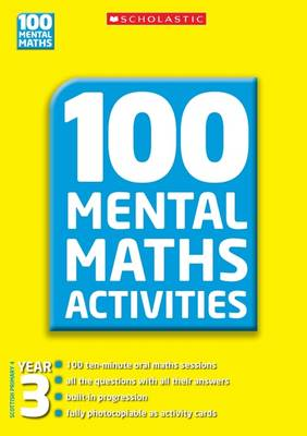 100 Mental Maths Activities, Year 3 by Ann Montague-Smith, Margaret Gronow