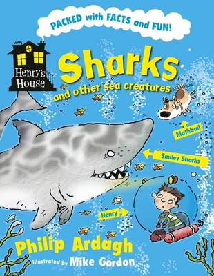 Sharks and Other Sea Creatures by Philip Ardagh