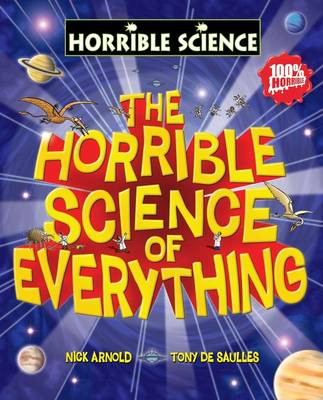 Horrible Science of Everything by Nick Arnold