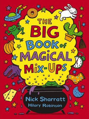 The Big Book of Magical Mix-Ups by Hilary Robinson