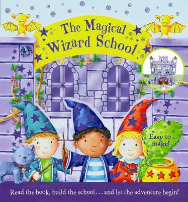 The Magical Wizard School by Edward Eaves