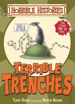 Terrible Trenches by Terry Deary