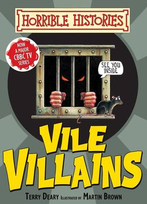 Vile Villains by Terry Deary