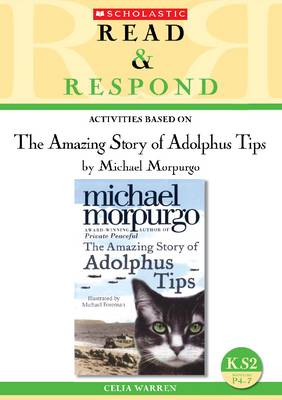 The Amazing Story of Adolphus Tips by Celia Warren