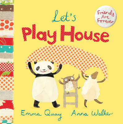 Let's Play House by Emma Quay