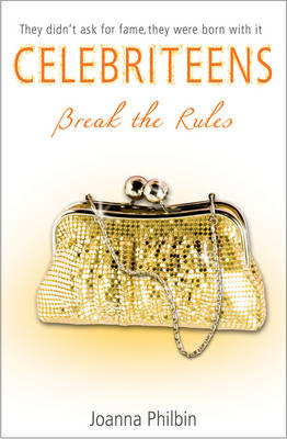 Break the Rules by Joanna Philbin