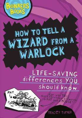 How to Tell a Wizard from a Warlock Life-saving Differences You Should Know by Tracey Turner