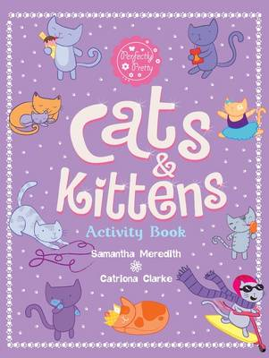 Cats and Kittens Activity Book by Catriona Clarke