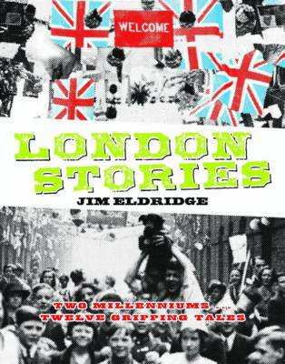 London Stories by Jim Eldridge