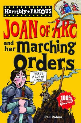 Joan of Arc and Her Marching Orders by Phil Robins