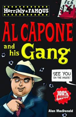 Al Capone and His Gang by Alan MacDonald