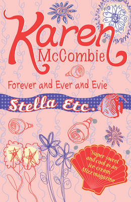 Forever and Ever and Evie by Karen McCombie