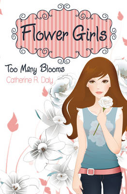 Too Many Blooms by Catherine R. Daly