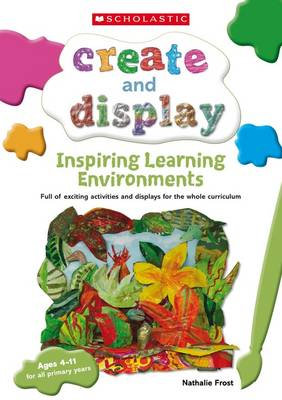 Inspiring Learning Environments by Nathalie Frost