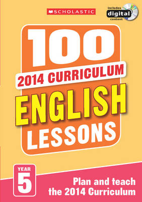 100 English Lessons: Year 5 by Christine Moorcroft