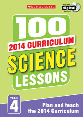 100 Science Lessons: Year 4 by Kendra McMahon