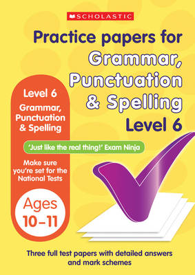 Grammar, Punctuation and Spelling Test Level 6 by Lesley Fletcher