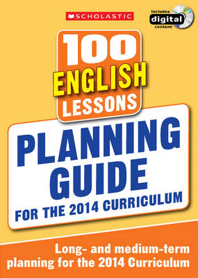 100 English Lessons: Planning Guide by Scholastic