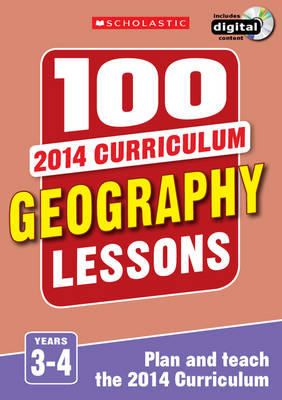 100 Geography Lessons: Years 3-4 by Elaine Jackson, Tony Pickford