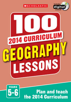 100 Geography Lessons: Years 5-6 by Elaine Jackson, Tony Pickford