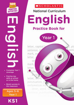 National Curriculum English Practice Book for Year1 by Scholastic