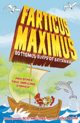 Bottomus Burps of Britannia by Felice Arena