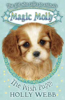 The Wish Puppy by Holly Webb