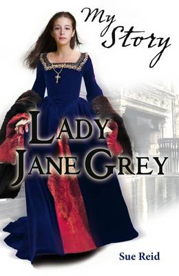 Lady Jane Grey by Sue Reid