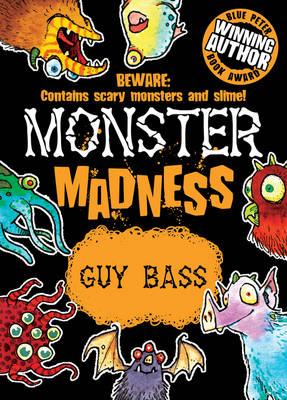 Monster Madness by Guy Bass