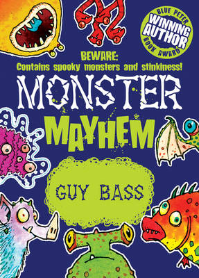 Monster Mayhem by Guy Bass
