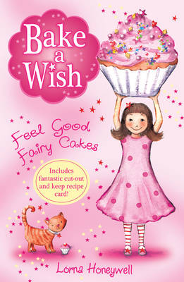 Feel Good Fairy Cakes by Lorna Honeywell