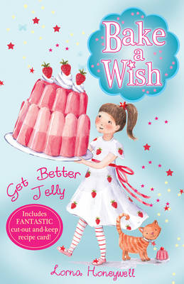 Get Better Jelly by Lorna Honeywell
