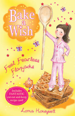 Feel Fearless Flapjacks by Lorna Honeywell