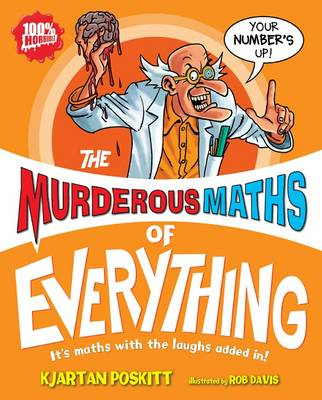 The Murderous Maths of Everything by Kjartan Poskitt
