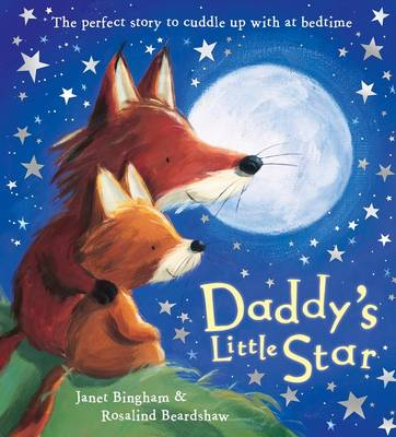 Daddy's Little Star by Janet Bingham