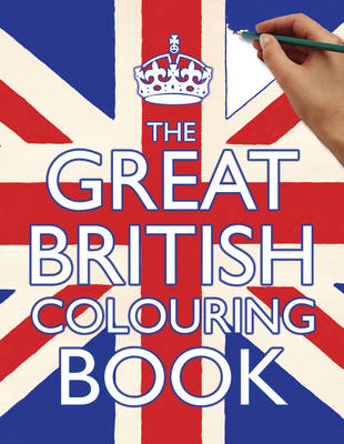 The Great British Colouring Book by Samantha Meredith