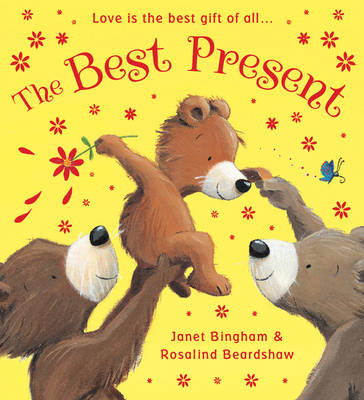 The Best Present by Janet Bingham