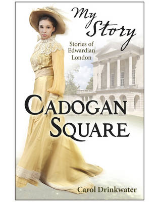 Cadogan Square by Carol Drinkwater