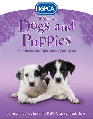 All About Dogs and Puppies by Anita Ganeri