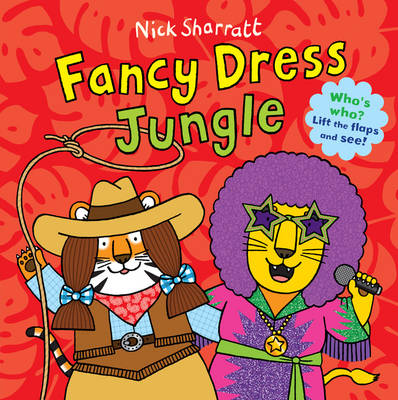 Fancy Dress Jungle by Nick Sharratt