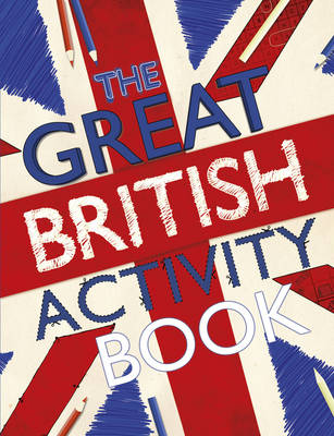The Great British Activity Book by Samantha Meredith