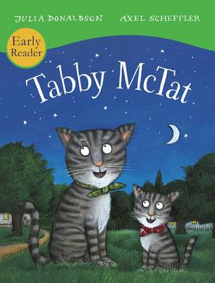 Tabby McTat (Early Reader) by Julia Donaldson