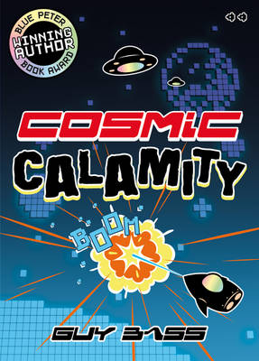 Cosmic Calamity by Guy Bass