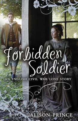Forbidden Soldier by Alison Prince