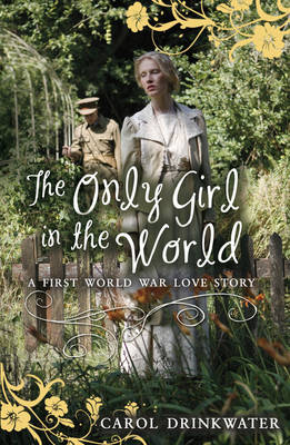 The Only Girl in the World by Carol Drinkwater
