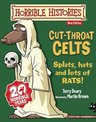 Cut-throat Celts by Terry Deary