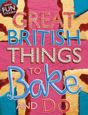 Things to Bake and Do by Sally Morgan